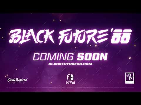 Black Future '88 - Endless Night Switch Trailer thumbnail