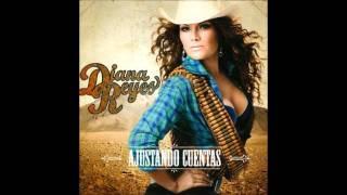Diana Reyes-Y Que Paso