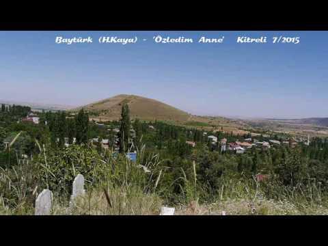 Baytürk (H Kaya) - Özledim Anne Kitreli 7/2015