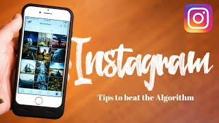 // Grow ORGANICALLY on INSTAGRAM - 10 Tips to beat the ALGORITHM!! //