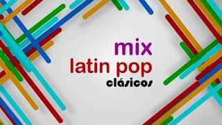 Latin pop clásicos Parte 1