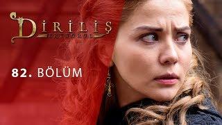 episode 82 from Dirilis Ertugrul