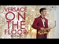 Versace on The Floor ( Bruno Mars ) saxophone cover by Desmond Amos