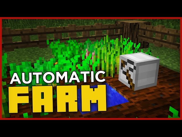 FULLY AUTOMATIC FARM in Minecraft! (harvest and plant!) - Cimap