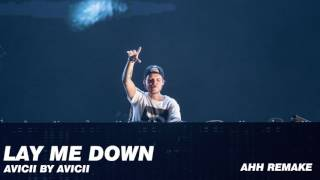 Lay Me Down (Avicii by Avicii) Insturmental