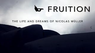 FRUITION - The Life and Dreams of Nicolas Müller - Official Trailer [HD]