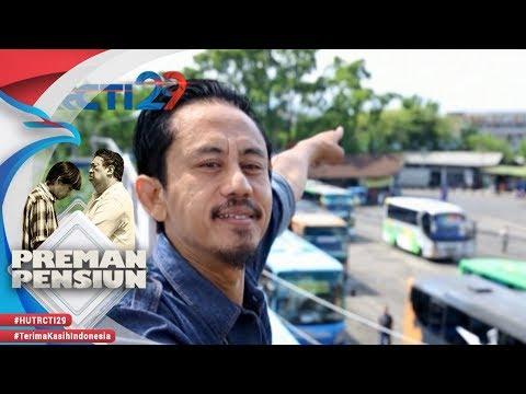 PREMAN PENSIUN - Awal Kang Bahar Menjadi Seorang Preman [24 Agustus 2018]