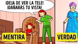 10 Mentiras Que Nos Decían Nuestros Padres