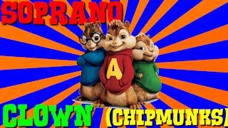Soprano Clown Version Chipmunks Avec Les Paroles
