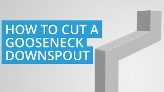 How to cut a Gooseneck Downspout for a Shed or House Gutter