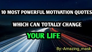 10 Most Powerful Motivation quotes | motivational whatsapp status video| 2019 | amazing mask