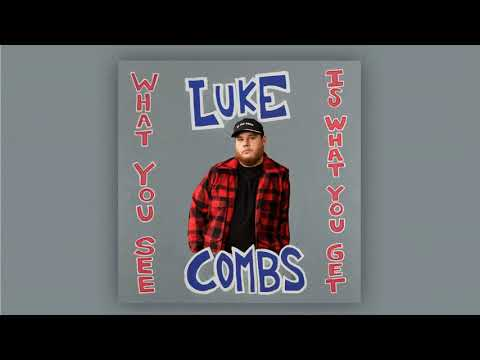 Luke Combs: What You See Is What You Get - 1 HOUR