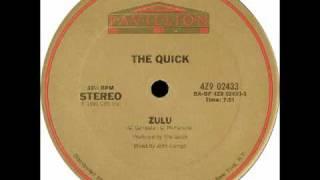 The Quick - Zulu