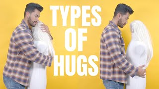 How To Hug A Girl To Turn Her ON | 7 Types Of Hugs