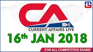 Current Affairs Live  | 16th January 2018 | करंट अफेयर्स लाइव | All Competitive Exams