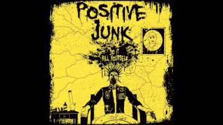 Positive Junk - Suicide (A Better Way)