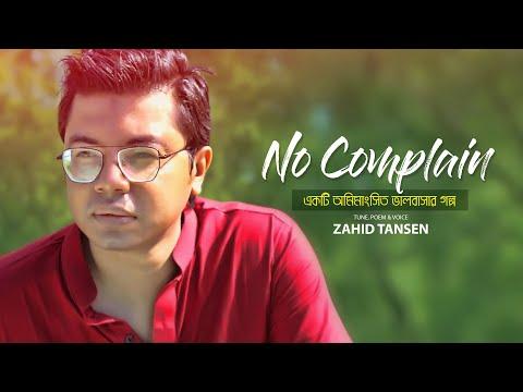 No Complain - Zahid Tansen