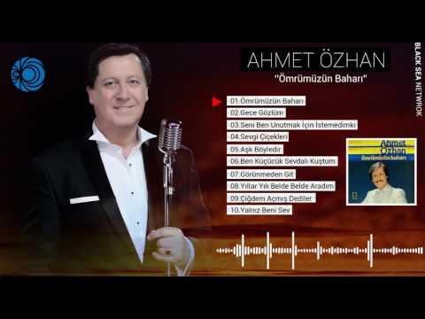 Ömrümüzün Baharı  Ahmet Özhan