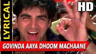 Govinda Aaya Dhoom Machaane With Lyrics | Udit Narayan