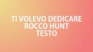 TI VOLEVO DEDICARE   ROCCO HUNT, J Ax, BoomDaBash | TESTO