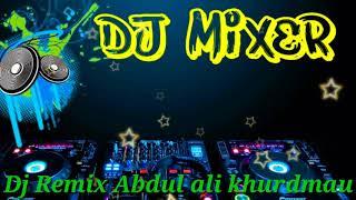Dj Kiya Tumhe Pata He Aai Gulshan Mera Dilbar Aane Wala Hard Dholki Mix Song Abdul Ali Kha Khurdmau