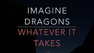 Imagine Dragons   Whatever It Takes (LyricsTraduçãoLegendado)