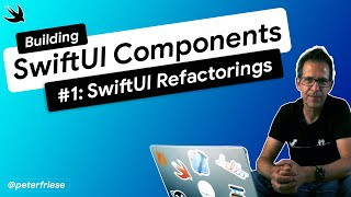 Building SwiftUI Components - Getting Started