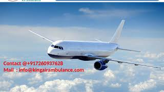 Get the Best King Air Ambulance Services from Jabalpur and Gorakhpur