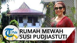 Tampilan Rumah Susi Pudjiastuti di Pangandaran, Luas 5 Hektar hingga Dihuni 400 Pegawai