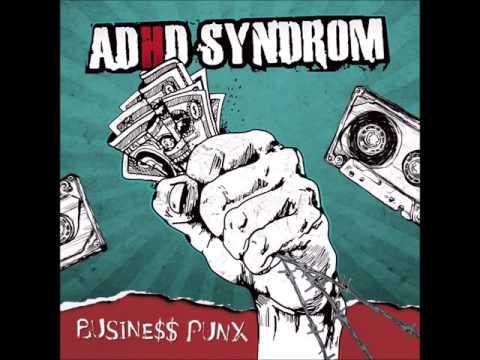 ADHD Syndrom - Busine$$ Punx [Full Album] 2013