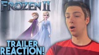 Frozen 2 Official Trailer Reaction!