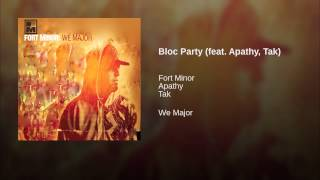 Bloc Party (feat. Apathy, Tak)
