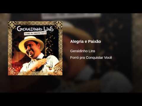 Alegria e paixão - Geraldinho Lins