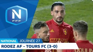 J27 : Rodez AF - Tours FC (3-0), le résumé I National FFF 2018 2019