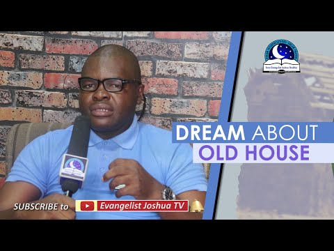 DREAM ABOUT OLD HOUSE - Find Out The Biblical Dream Meanings