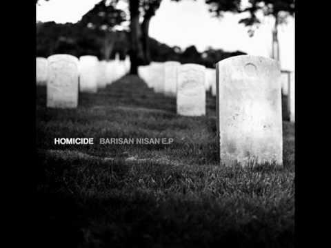 HOMICIDE - BARISAN NISAN