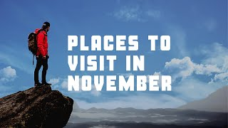 Places to Visit in November in India