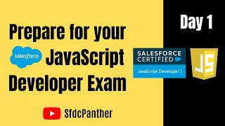 Salesforce JavaScript Developer 1 Certification Series