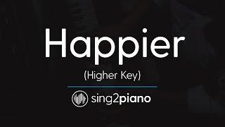 Happier (Higher Piano Karaoke Instrumental) Ed Sheeran