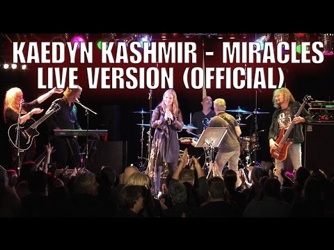 Kaedyn Kashmir - Miracles Live Version (Official)