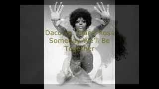 Daco vs. Diana Ross - Someday We'll Be Together