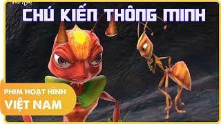 Chú Kiến Thông Minh | Phim Hoạt Hình Việt Nam Hay Nhất 2018 | Hoạt Hình 3D