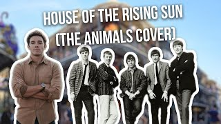 House of the Rising Sun (The Animals Cover)