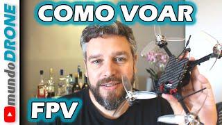 Como pilotar DRONE FPV - Vídeo 1