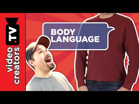 3 Body Language Tips that Help You Hold a Viewer's Attention