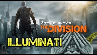The Division ILLUMINATI - Games Exposed #14