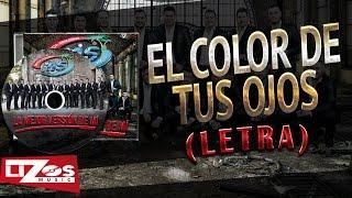 BANDA MS - EL COLOR DE TUS OJOS (LETRA)