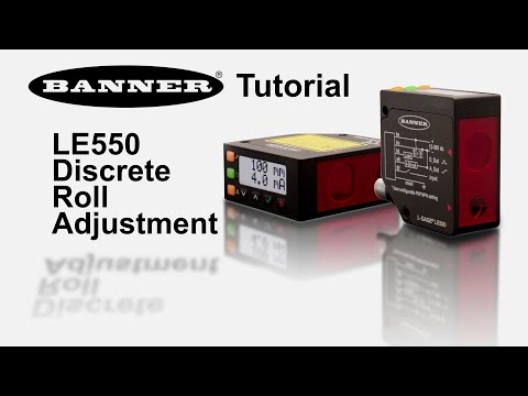 LE550 Discrete Roll Adjustment