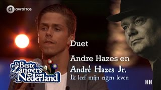 Duet Andre Hazes en Andre Hazes Jr. - ik leef mijn leven
