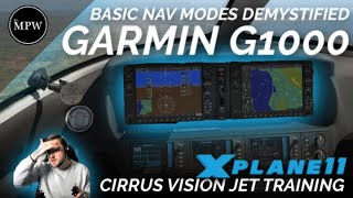 GARMIN G1000 TRAINING - Basic NAV Modes - Cirrus Vision Jet [X-Plane 11] | Mr MPW